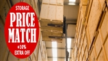 Storage Price Match Promise + EXTRA 10% OFF!