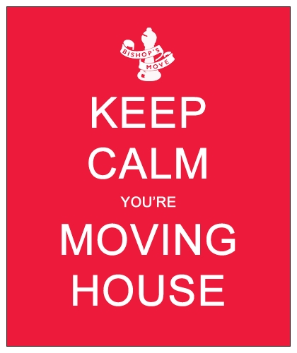 keep calm you're moving house