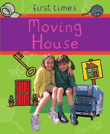 Moving House First Times