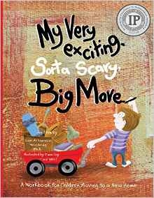 My Very Exciting%44 Sorta Scary%44 Big Move - workbook for kids